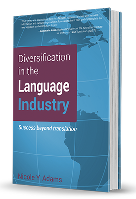Cover shot Diversification in the Language Industry, by Nicole Y. Adams