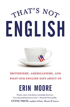 Screen shot: Erin Moore, That's Not English