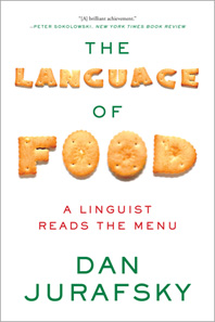 Cover of The Language of Food, by Dan Jurafsky, 2014