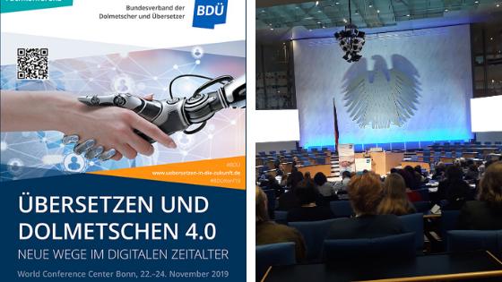 """BDÜ-Konferenz 2019 """"Übersetzen und Dolmetschen 4.0: Neue Wege im Digitalen Zeitalter"""""""